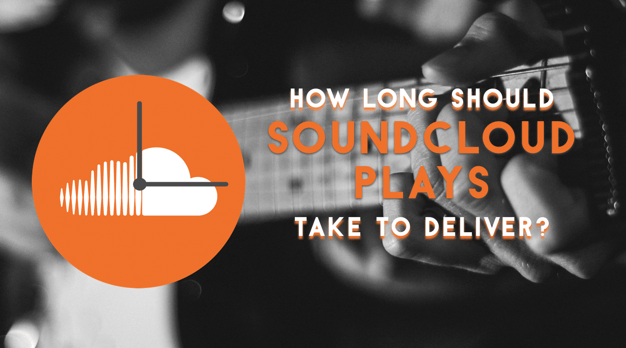 how long does it take to deliver a letter buy soundcloud plays reviews 10184 | How Long Should Soundcloud Plays Take To Deliver v.2