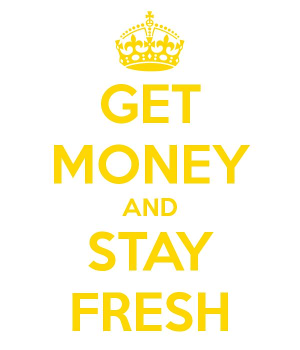 get-money-stay-fresh
